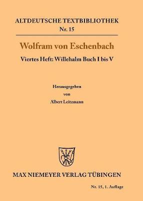 Willehalm Buch I Bis V - Altdeutsche Textbibliothek 15 (Paperback)