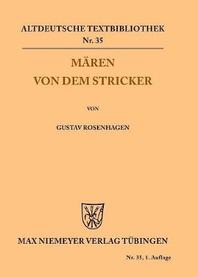M ren Von Dem Stricker - Altdeutsche Textbibliothek 35 (Paperback)