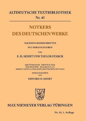 Notkers Des Deutschen Werke - Altdeutsche Textbibliothek 43 (Paperback)