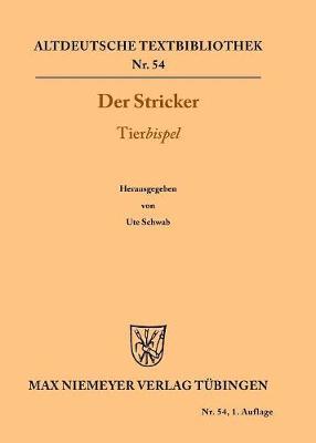 Tierbispel - Altdeutsche Textbibliothek 54 (Paperback)