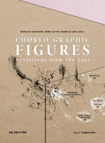Choreo-graphic Figures: Deviations from the Line - Edition Angewandte (Paperback)