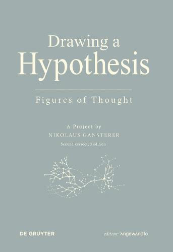 Drawing A Hypothesis: Figures of Thought - Edition Angewandte (Paperback)