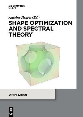 Shape optimization and spectral theory (Hardback)