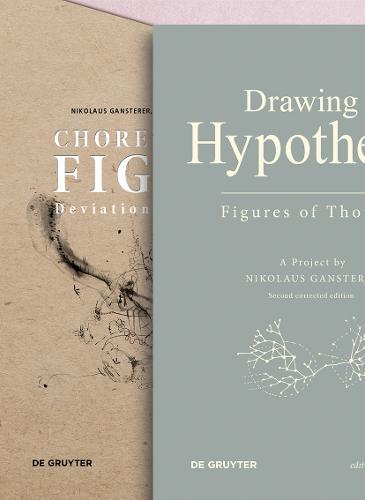 Set Gansterer, Drawing a Hypothesis / Gansterer/Cocker/Greil (Eds.), Choreo-graphic Figures - Edition Angewandte (Paperback)