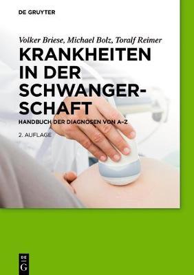 Krankheiten in der Schwangerschaft (Paperback)