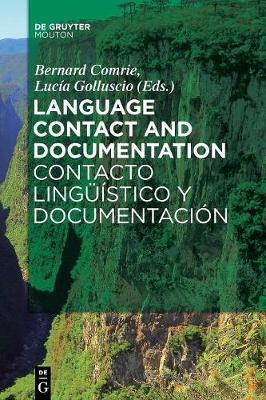 Language Contact and Documentation / Contacto linguistico y documentacion (Paperback)