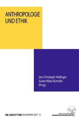 Anthropologie Und Ethik - Humanprojekt 12 (Paperback)
