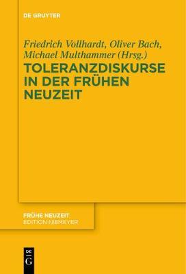 Toleranzdiskurse in der Fruhen Neuzeit (Paperback)