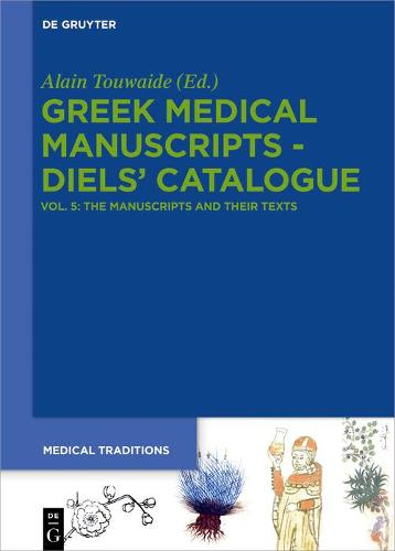 The Manuscripts and their Texts - Medical Traditions (Hardback)