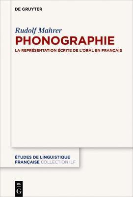 Phonographie - tudes de Linguistique Fran aise 3 (Paperback)