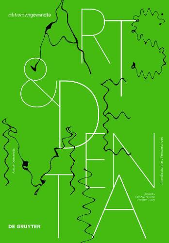 Arts & Dementia: Interdisciplinary Perspectives - Edition Angewandte (Hardback)