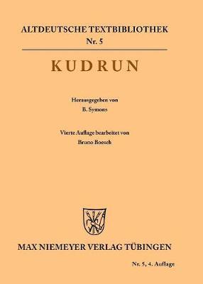 Kudrun - Altdeutsche Textbibliothek 5 (Paperback)