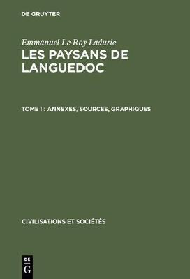 Les paysans de Languedoc, Tome II, Annexes, sources, graphiques - Civilisations Et Societes, [42] (Hardback)