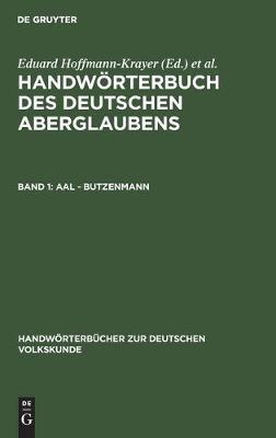 Aal - Butzenmann - Handwoerterbucher Zur Deutschen Volkskunde (Hardback)