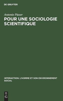 Pour une sociologie scientifique - Interaction. L'Homme Et Son Environnement Social 9 (Hardback)