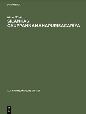 Silankas Cauppannamahapurisacariya - Alt- Und Neuindische Studien 8 (Hardback)