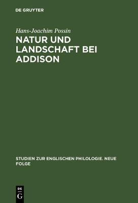 Natur Und Landschaft Bei Addison - Studien Zur Englischen Philologie. Neue Folge 8 (Hardback)