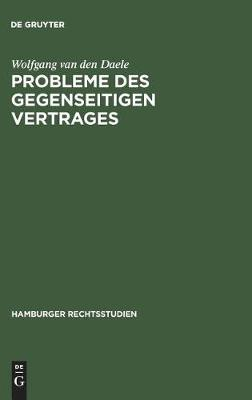 Probleme des gegenseitigen Vertrages - Hamburger Rechtsstudien, 61 (Hardback)