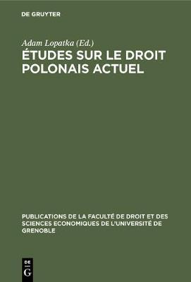 tudes sur le droit polonais actuel - Publications de la Facult  de Droit Et Des Sciences Economiq (Hardback)