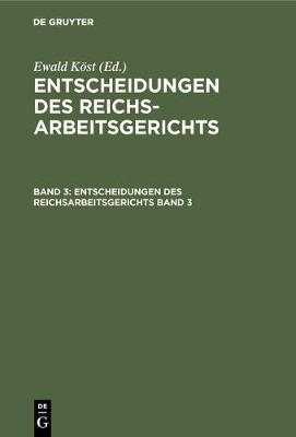 Entscheidungen des Reichsarbeitsgerichts (Hardback)