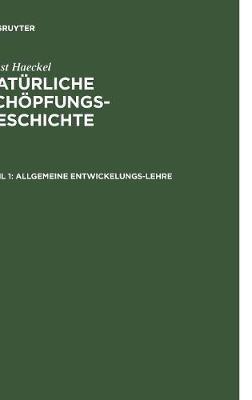 Allgemeine Entwickelungs-Lehre: (transformismus Und Darwinismus) (Hardback)