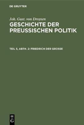 Friedrich der Grosse (Hardback)
