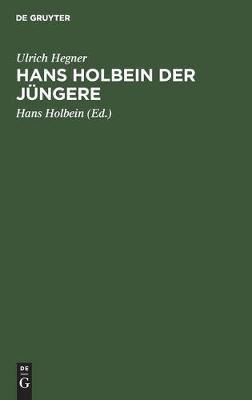 Hans Holbein Der Jungere (Hardback)