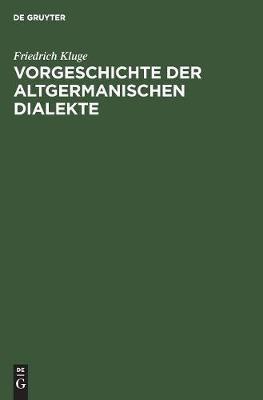 Vorgeschichte der altgermanischen Dialekte (Hardback)