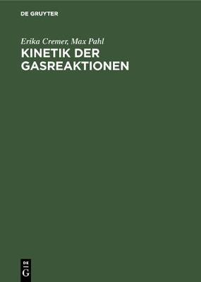 Kinetik der Gasreaktionen (Hardback)