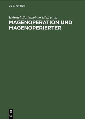 Magenoperation und Magenoperierter (Hardback)