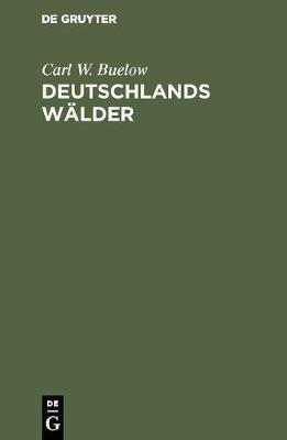 Deutschlands W lder (Hardback)