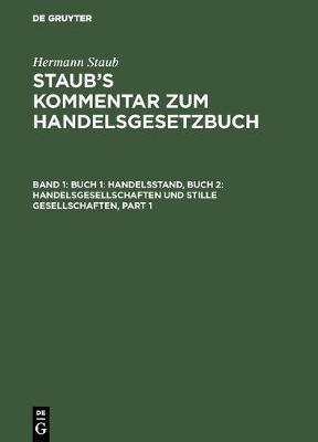 Buch 1: Handelsstand, Buch 2: Handelsgesellschaften Und Stille Gesellschaften (Hardback)