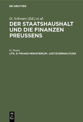 Finanz-Ministerium. Justizverwaltung (Hardback)