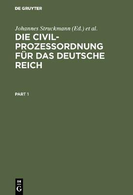 Die Civilprozessordnung fur das Deutsche Reich (Hardback)