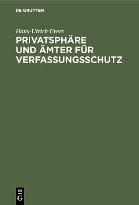Privatsph re und mter f r Verfassungsschutz (Hardback)