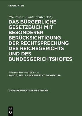 Sachenrecht. 1012-1296 - Grosskommentare Der Praxis (Hardback)
