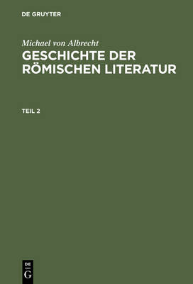 Geschichte Der R mischen Literatur. Teil 2 (Hardback)
