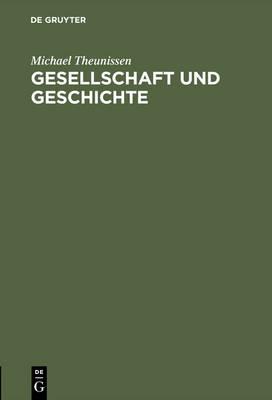 Gesellschaft Und Geschichte (Hardback)