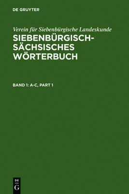 Siebenburgisch-Sachsisches Woerterbuch (Hardback)
