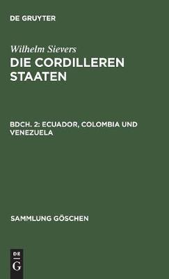 Ecuador, Colombia Und Venezuela - Sammlung Goschen 653 (Hardback)