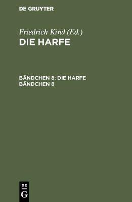 Die Harfe. B ndchen 8 (Hardback)