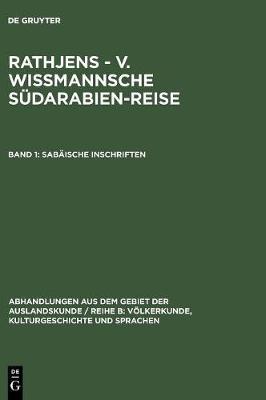 Sab ische Inschriften - Abhandlungen Aus Dem Gebiet der Auslandskunde / Reihe B: V l 36 ; 17 (Hardback)