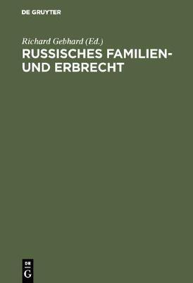 Russisches Familien- Und Erbrecht (Hardback)
