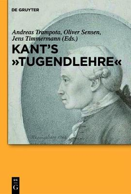 """Kant's """"Tugendlehre"""": A Comprehensive Commentary"""