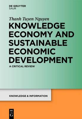 Knowledge Economy and Sustainable Economic Development: A critical review - Knowledge and Information