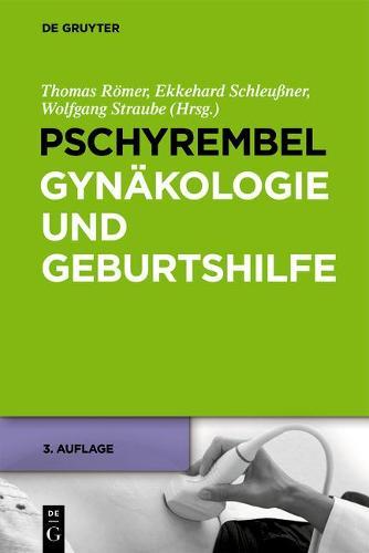 Pschyrembel Gynakologie und Geburtshilfe 3. Auflage (Hardback)