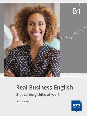 Real Business English B1: Workbook - Real Business English (Paperback)