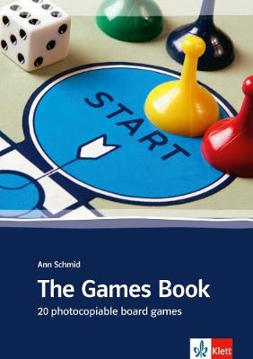 The Games Book: 20 Board Games for General and Business English. Buch mit Kopiervorlagen (Paperback)