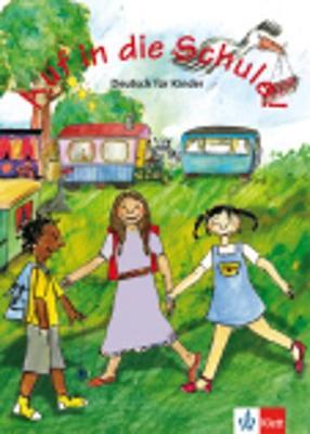 Auf in die Schule!: Schulerbuch (Paperback)