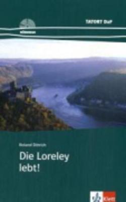 Die Loreley Lebt!